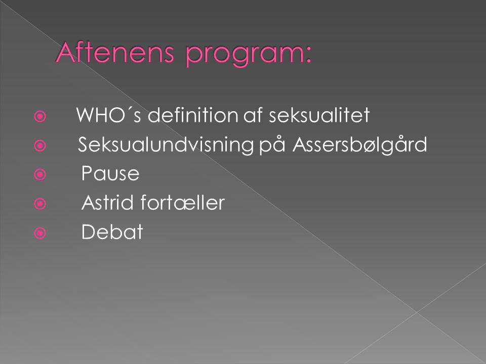 Aftenens program: WHO´s definition af seksualitet