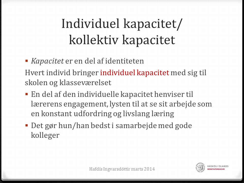 Individuel kapacitet/ kollektiv kapacitet