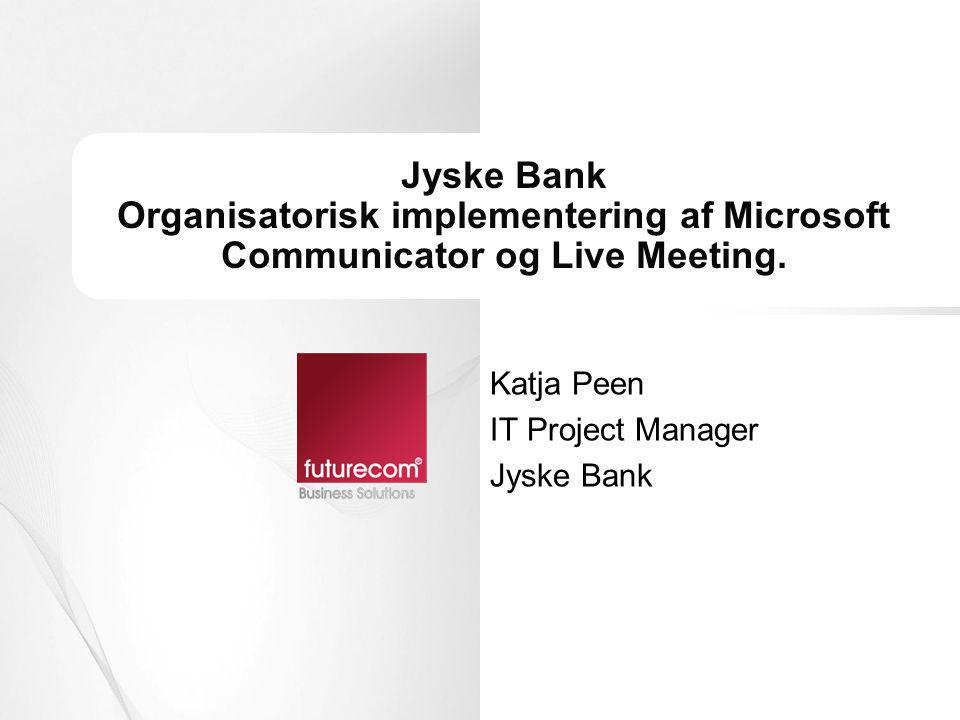 Katja Peen IT Project Manager Jyske Bank