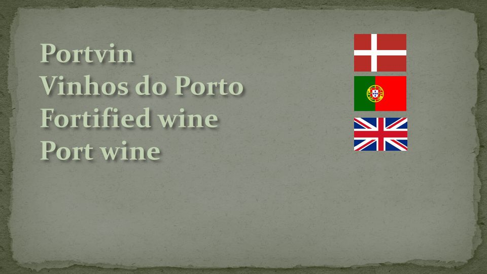 Portvin Vinhos do Porto Fortified wine
