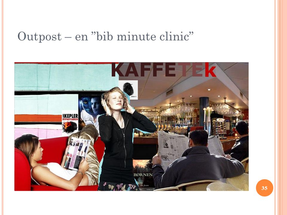 Outpost – en bib minute clinic