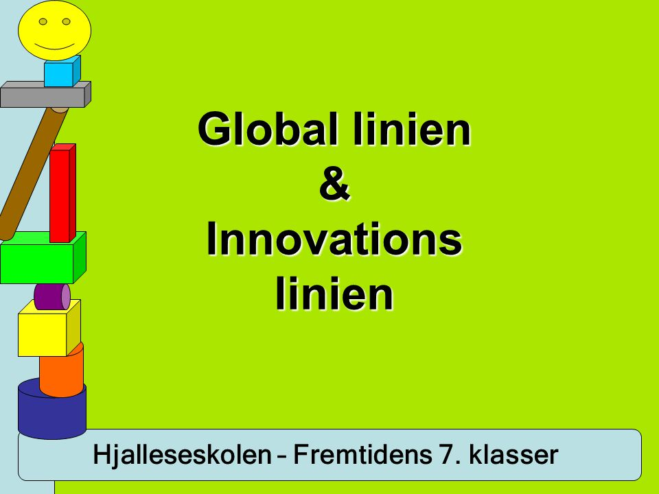 Global linien & Innovations linien