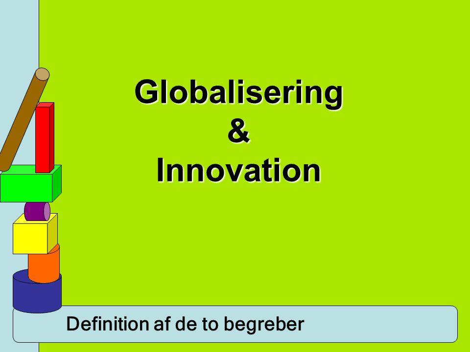 Globalisering & Innovation