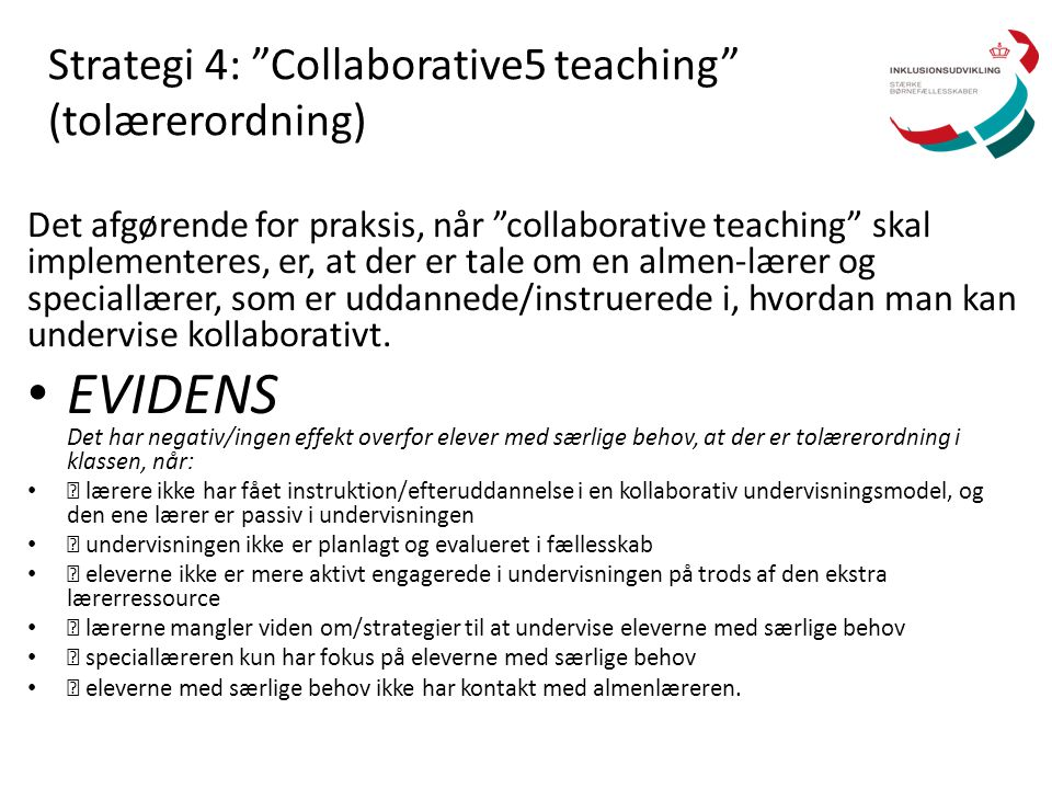 Strategi 4: Collaborative5 teaching (tolærerordning)