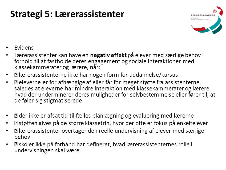 Strategi 5: Lærerassistenter