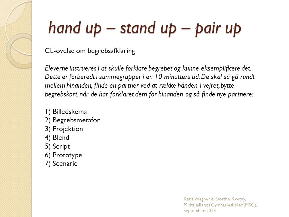 hand up – stand up – pair up