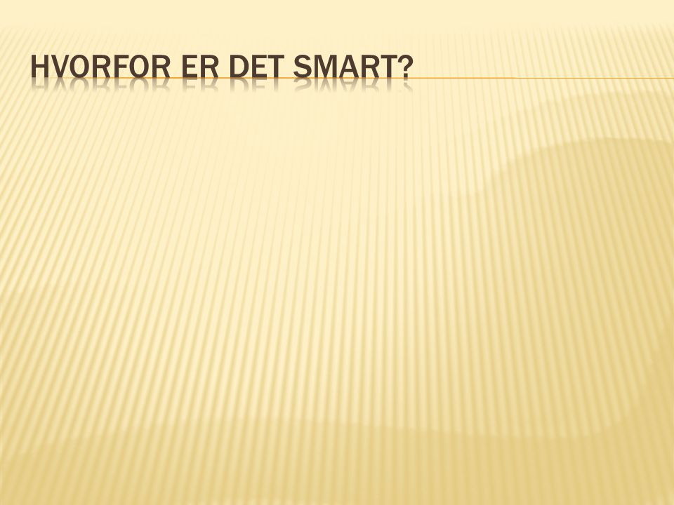 Hvorfor er det smart Autentisk kommunikationssituation
