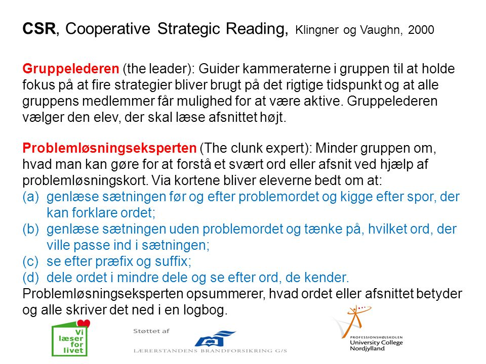 CSR, Cooperative Strategic Reading, Klingner og Vaughn, 2000
