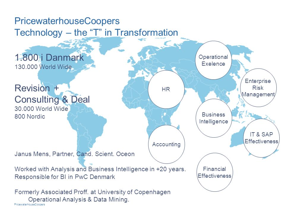 PricewaterhouseCoopers Technology – the T in Transformation