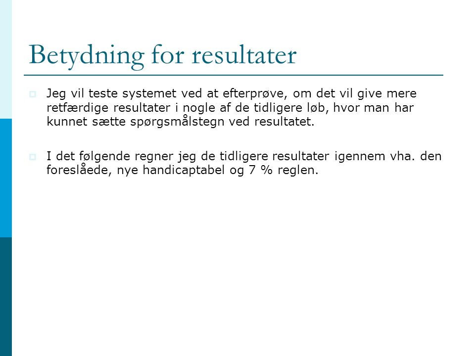 Betydning for resultater