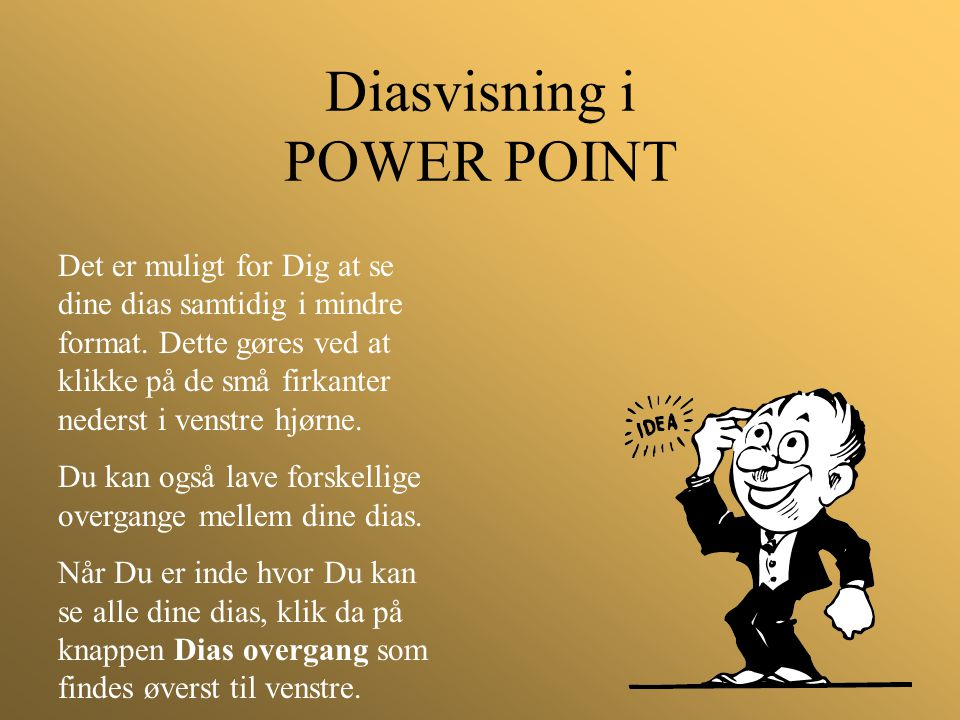 Diasvisning i POWER POINT