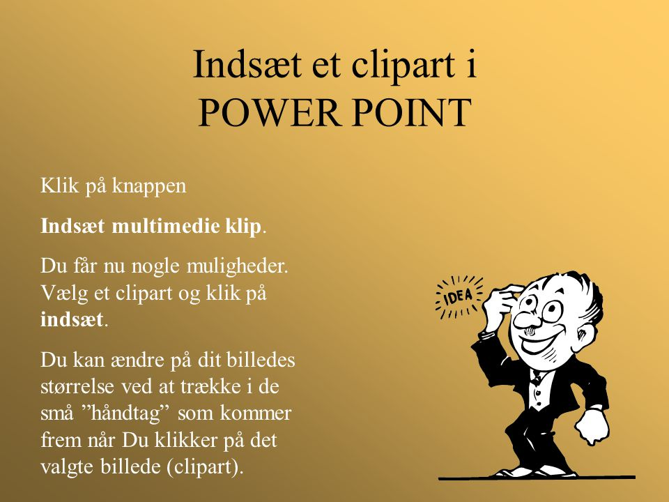 Indsæt et clipart i POWER POINT