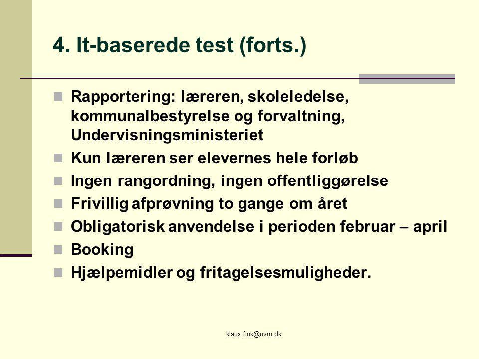4. It-baserede test (forts.)