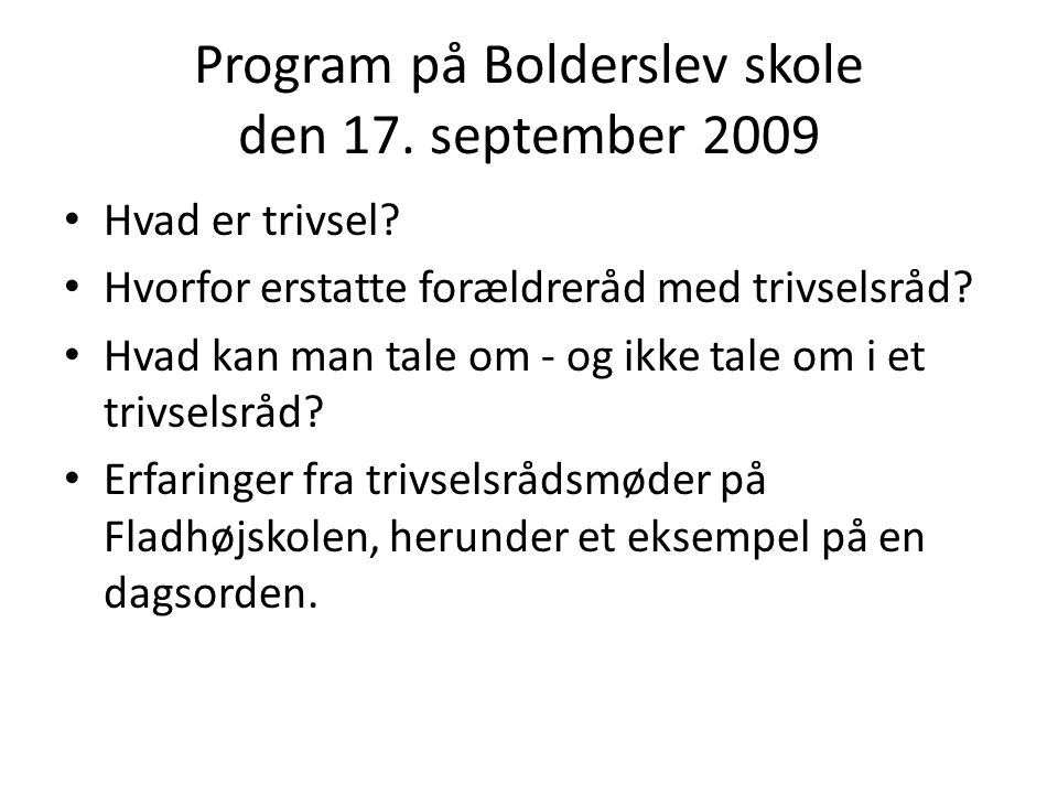 Program på Bolderslev skole den 17. september 2009