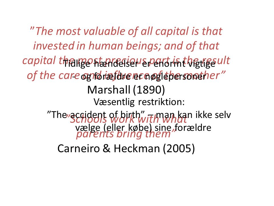 The most valuable of all capital is that