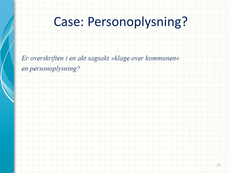Case: Personoplysning
