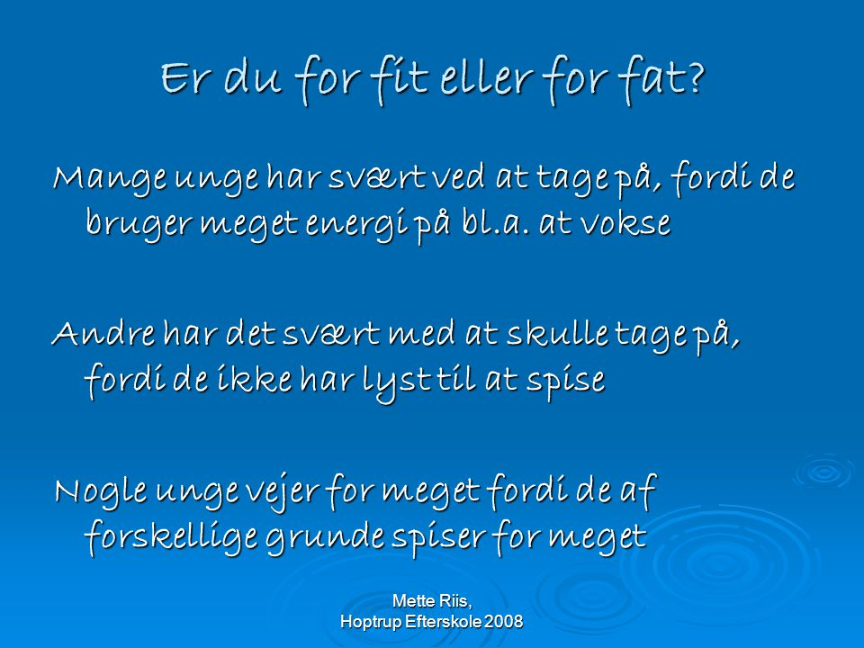 Er du for fit eller for fat