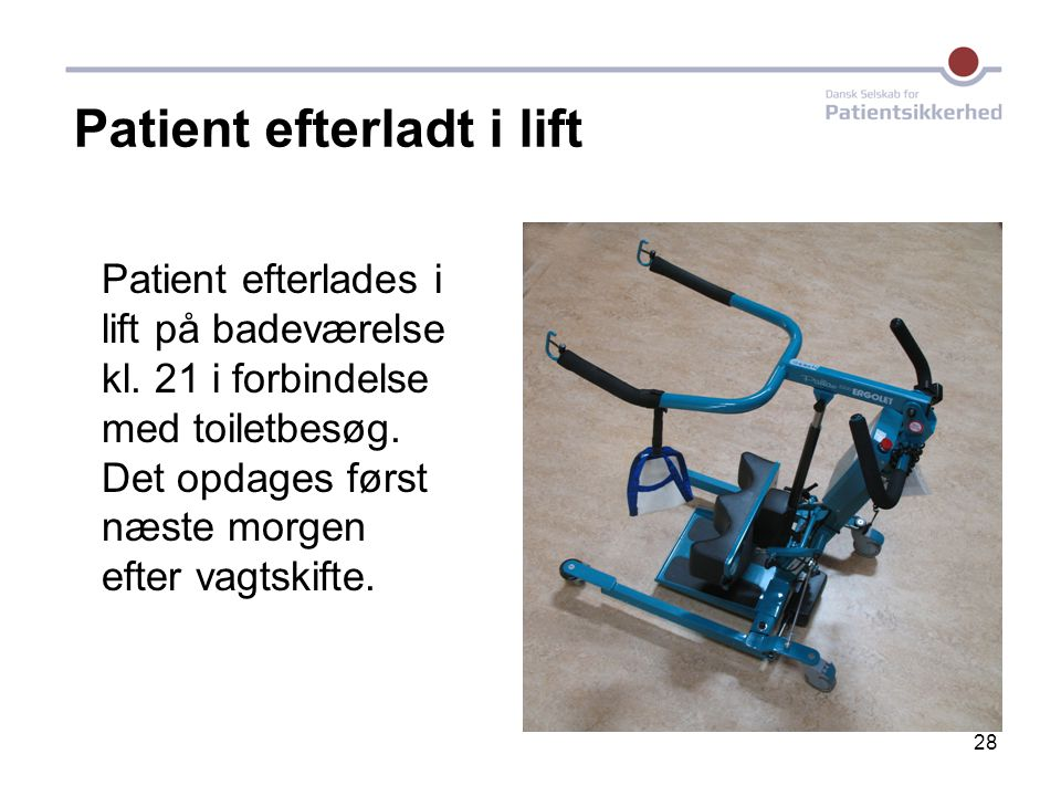 Patient efterladt i lift