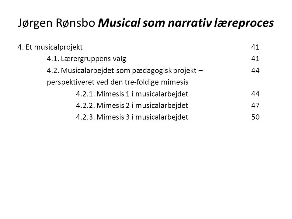 Jørgen Rønsbo Musical som narrativ læreproces