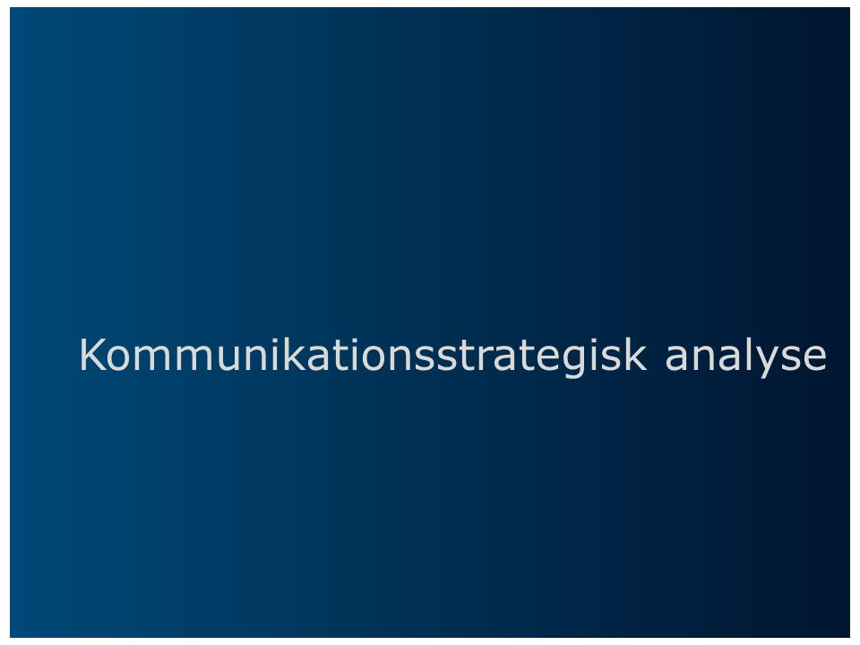 Kommunikationsstrategisk analyse