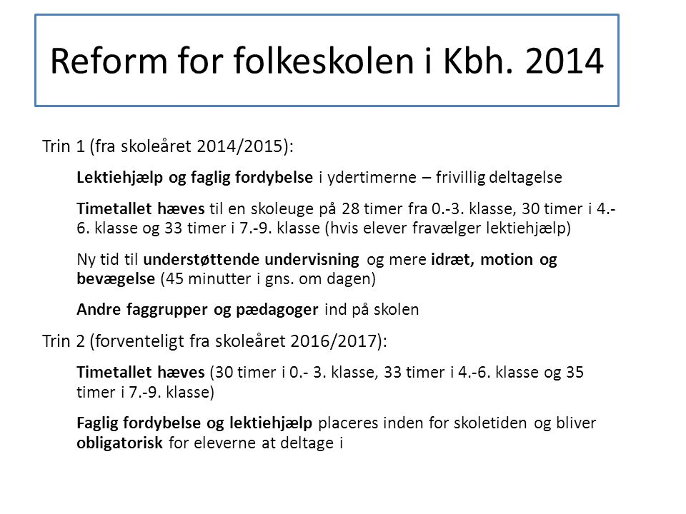 Reform for folkeskolen i Kbh. 2014