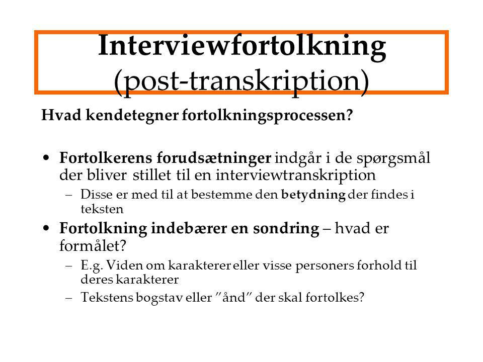 Interviewfortolkning (post-transkription)