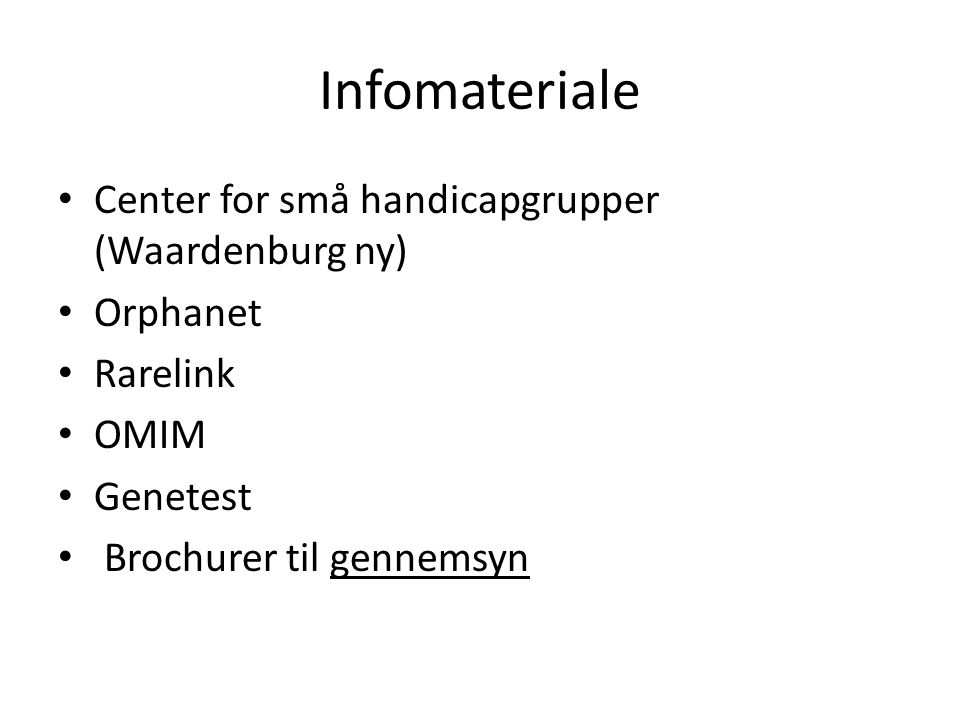 Infomateriale Center for små handicapgrupper (Waardenburg ny) Orphanet
