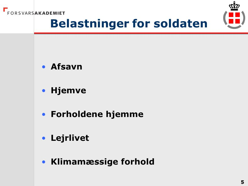 Belastninger for soldaten