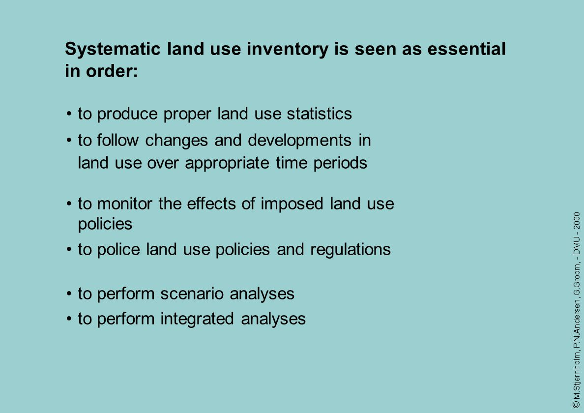 Systematic land use inventory is seen as essential in order: