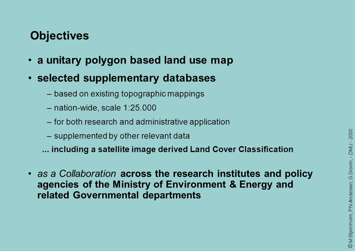 Objectives a unitary polygon based land use map