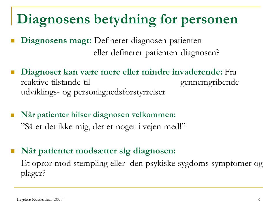 Diagnosens betydning for personen