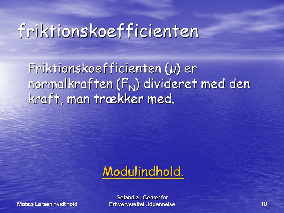 friktionskoefficienten