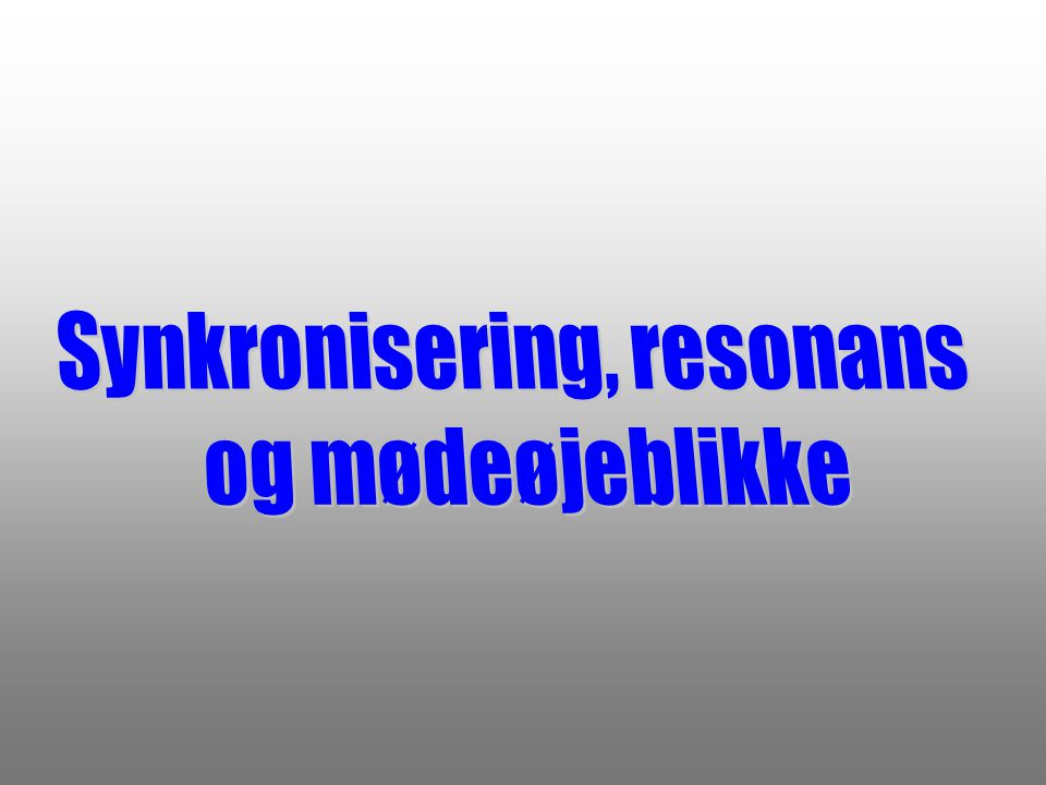 Synkronisering, resonans
