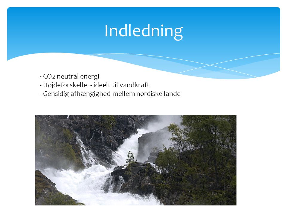 Indledning - CO2 neutral energi