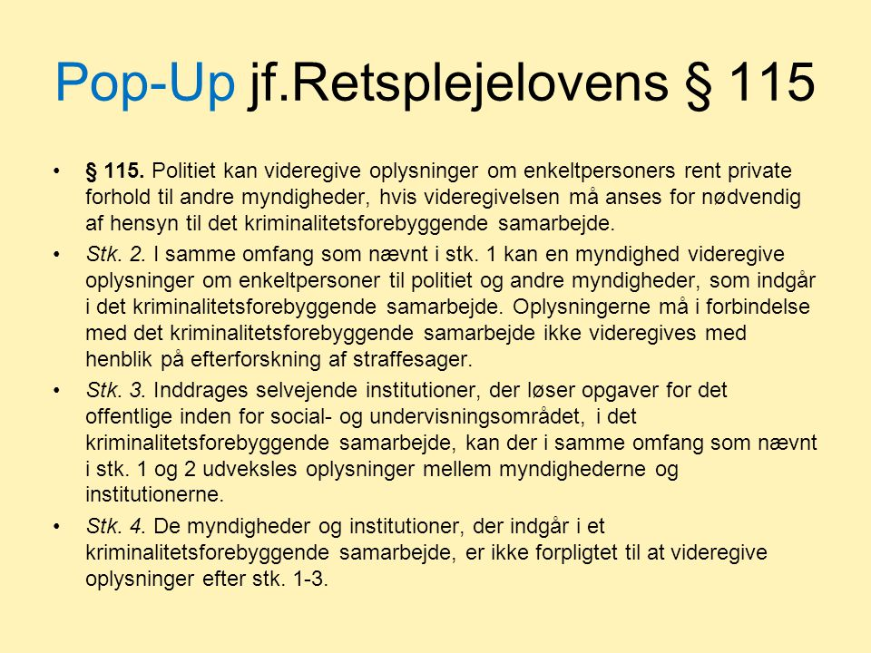 Pop-Up jf.Retsplejelovens § 115