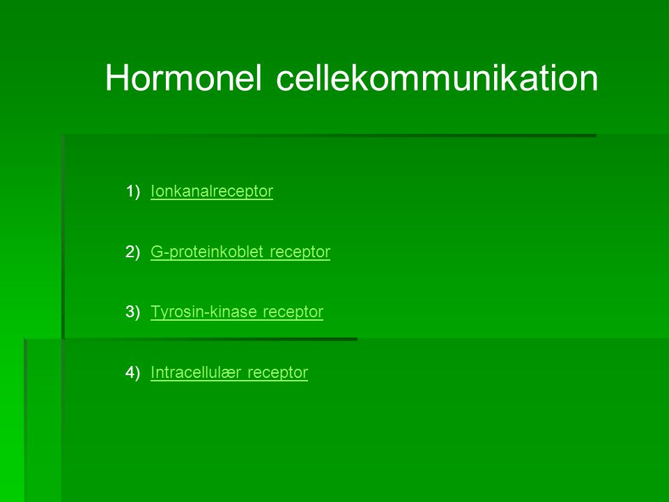 Hormonel cellekommunikation