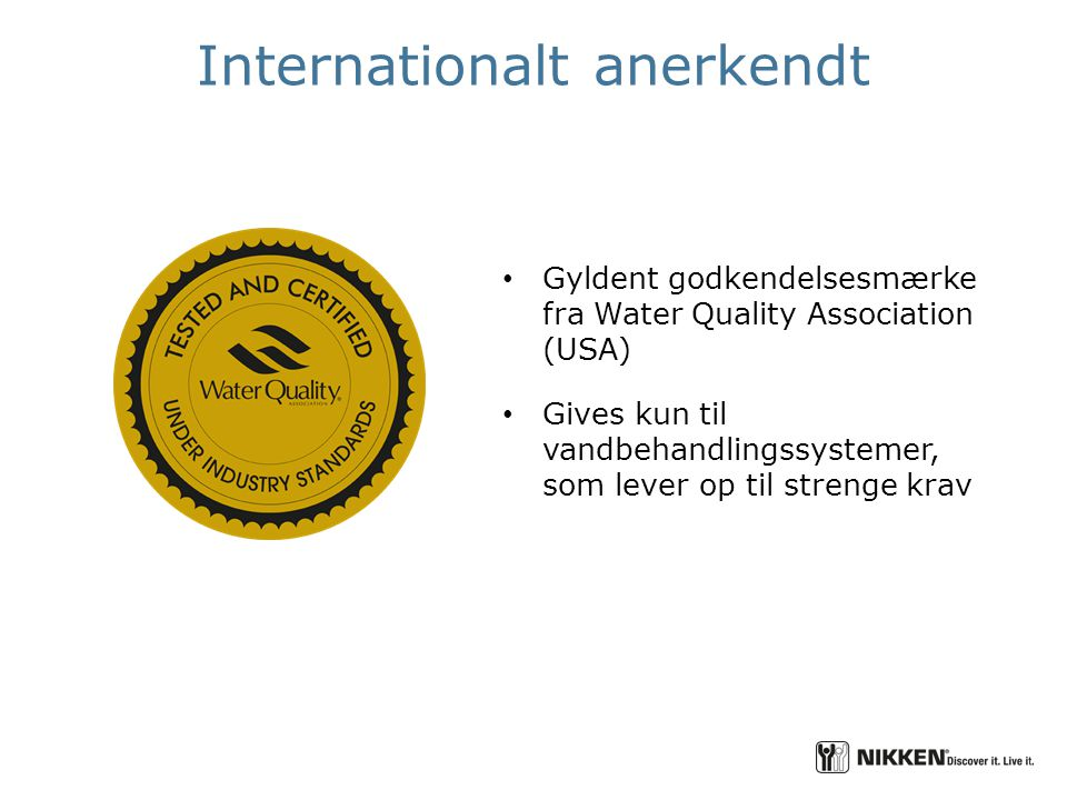 Internationalt anerkendt