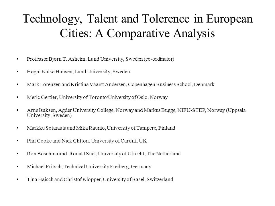 Technology, Talent and Tolerence in European Cities: A Comparative Analysis
