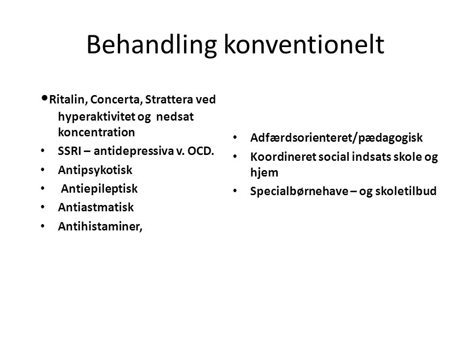 Behandling konventionelt