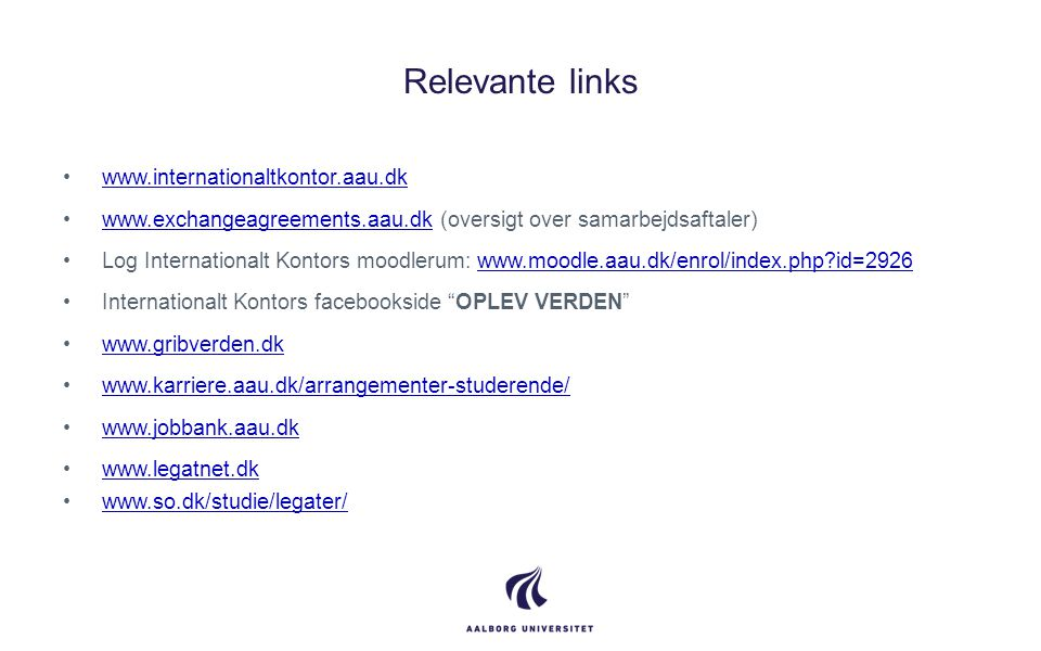 Relevante links www.internationaltkontor.aau.dk