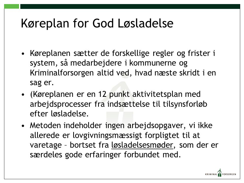 Køreplan for God Løsladelse
