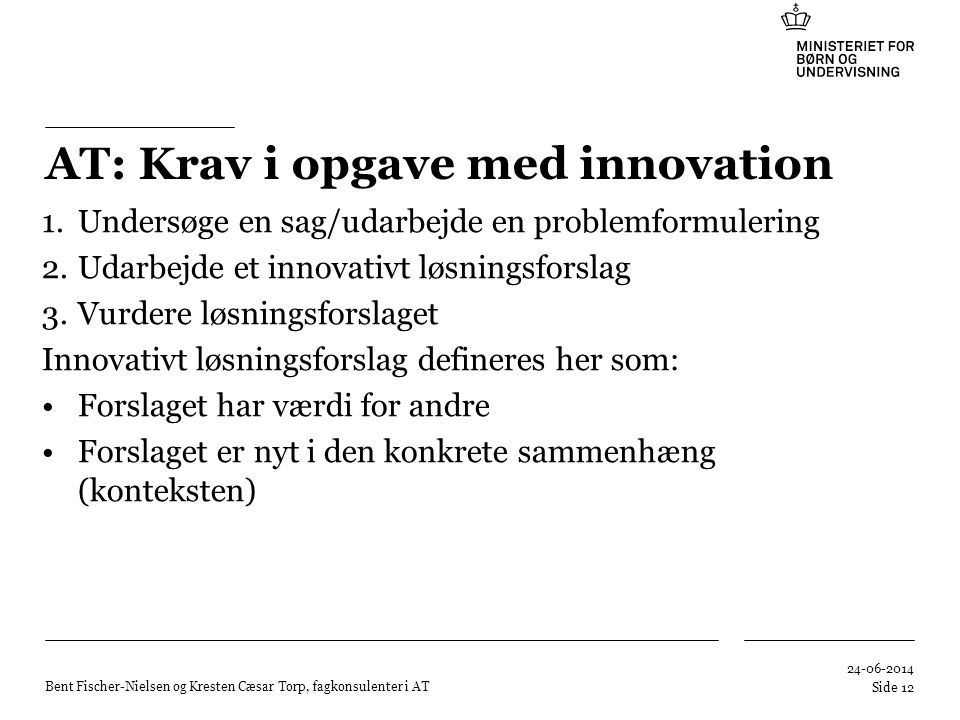 AT: Krav i opgave med innovation