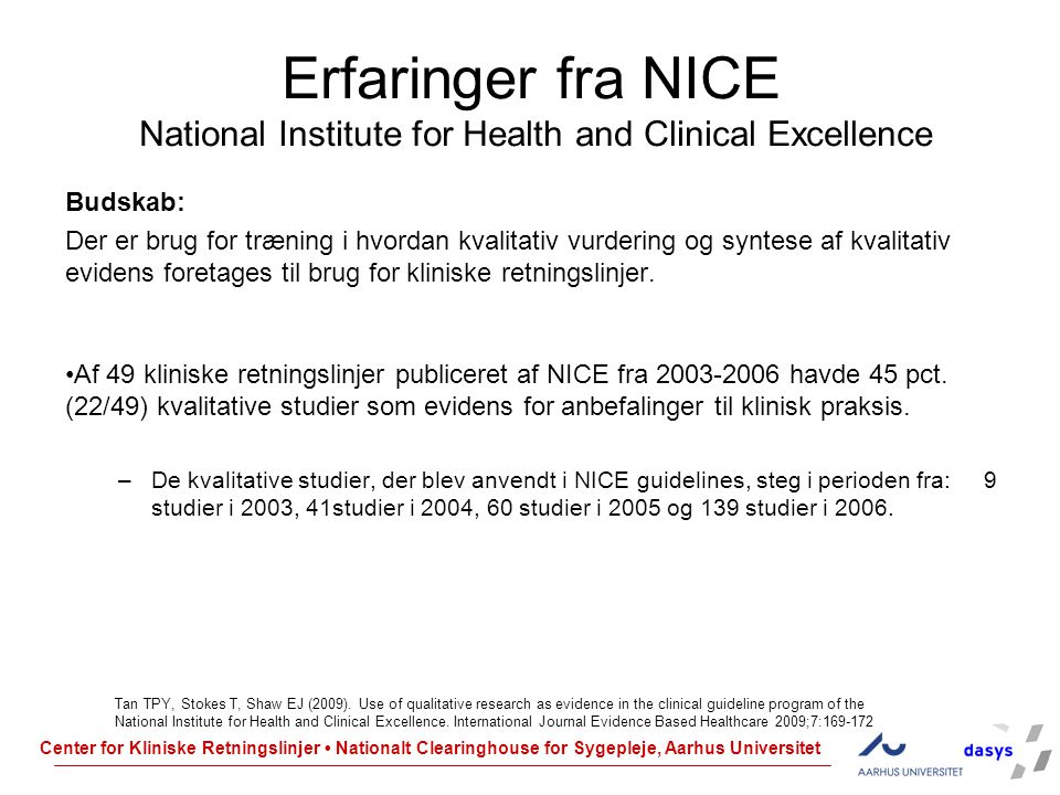 Erfaringer fra NICE National Institute for Health and Clinical Excellence