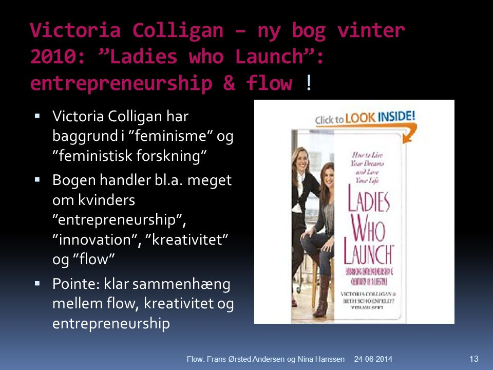 Victoria Colligan – ny bog vinter 2010: Ladies who Launch : entrepreneurship & flow !