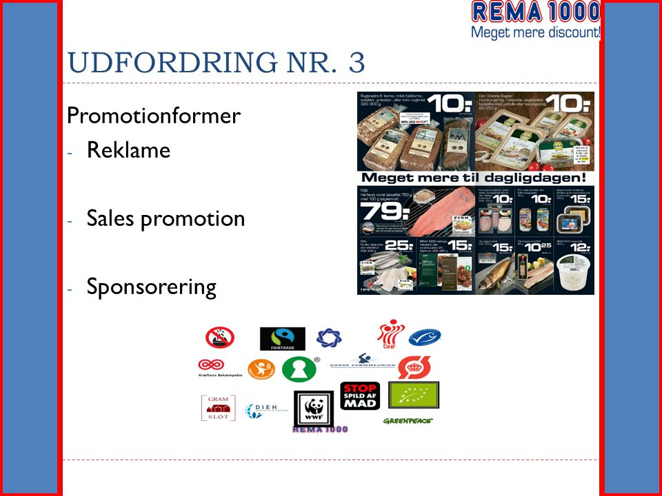 UDFORDRING NR. 3 Promotionformer Reklame Sales promotion Sponsorering