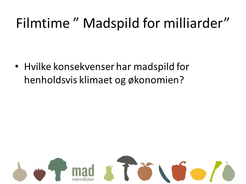 Filmtime Madspild for milliarder
