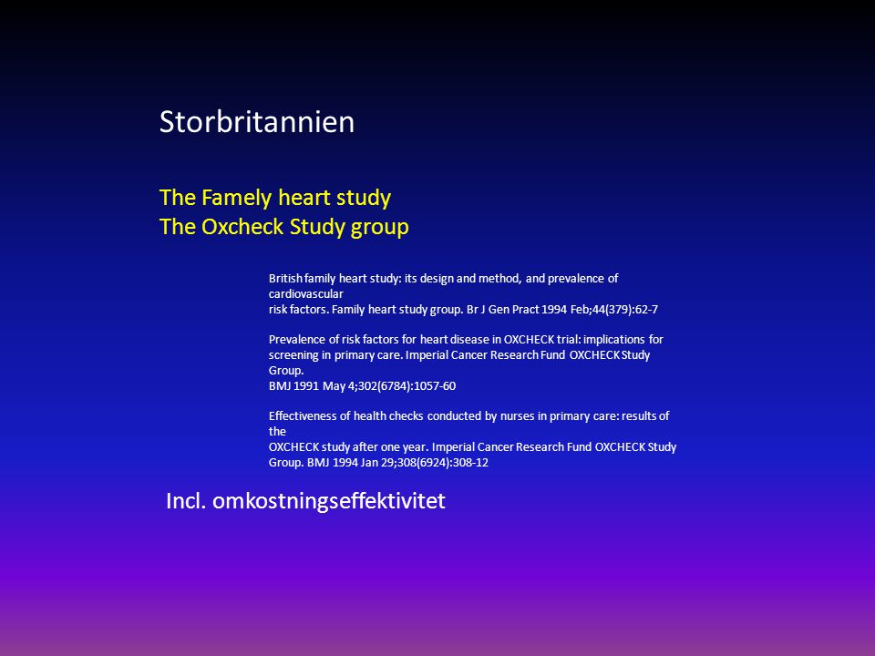 Storbritannien The Famely heart study The Oxcheck Study group