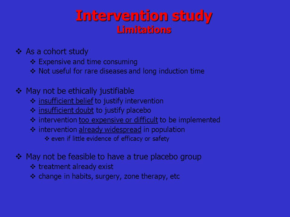 Intervention study Limitations