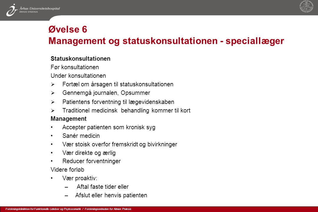 Øvelse 6 Management og statuskonsultationen - speciallæger