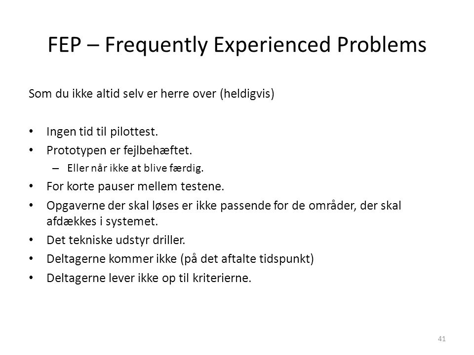 FEP – Frequently Experienced Problems